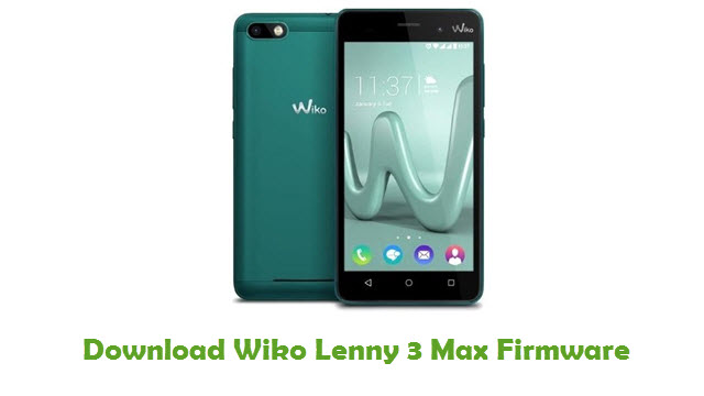 Download Wiko Lenny 3 Max Stock ROM