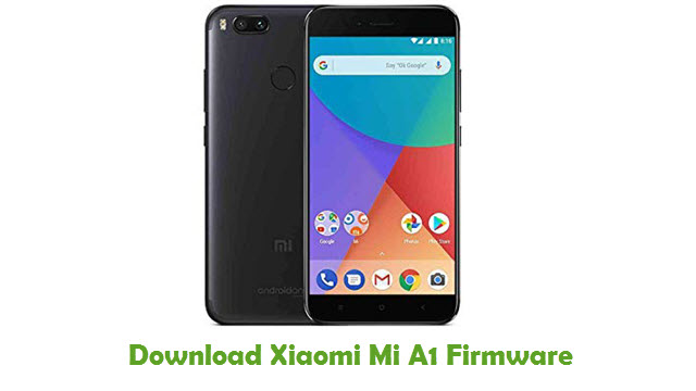 Download Xiaomi Mi A1 Firmware