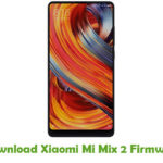 Xiaomi Mi Mix 2 Firmware