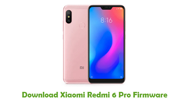 Download Xiaomi Redmi 6 Pro Stock ROM