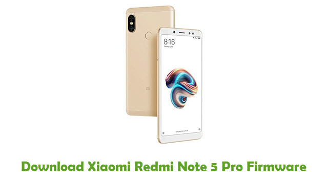 Download Xiaomi Redmi Note 5 Pro Firmware