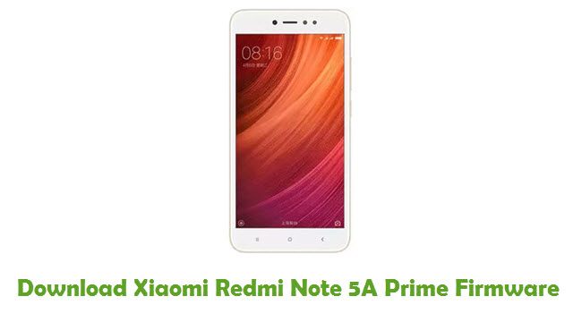 Download Xiaomi Redmi Note 5A Prime Firmware - Stock ROM Files