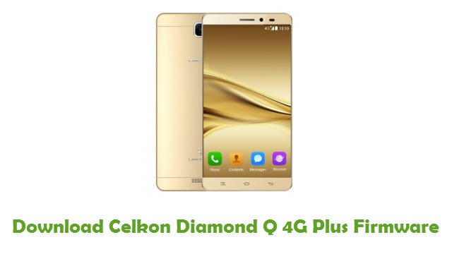 Celkon Diamond Q 4G Plus Stock ROM