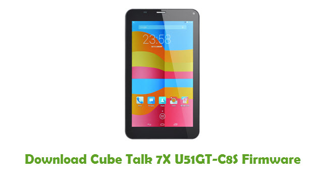 Download Cube Talk 7X U51GT-C8S Firmware