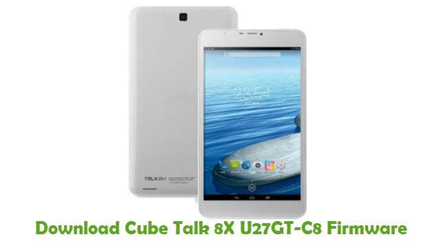 Download Cube Talk 8X U27GT-C8 Firmware