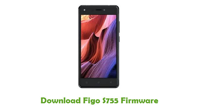 Download Figo S755 Firmware