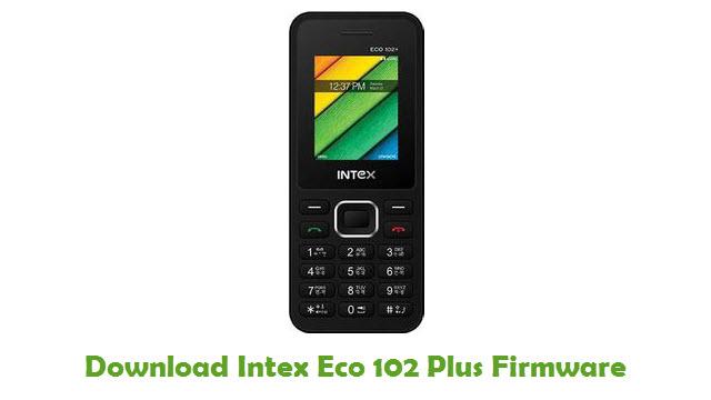 Download Intex Eco 102 Plus Firmware