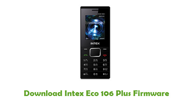 Download Intex Eco 106 Plus Firmware