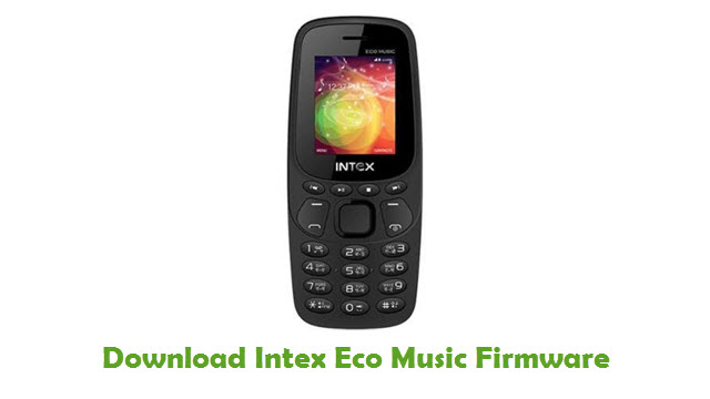 Intex Eco Music Stock ROM