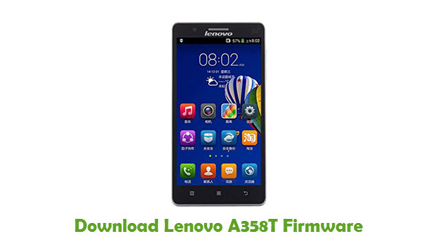 Download Lenovo A358T Stock ROM