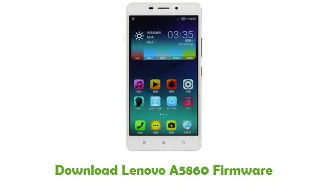 Download Lenovo A5860 Firmware