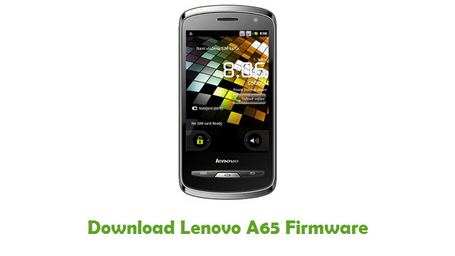 Download Lenovo A65 Stock ROM