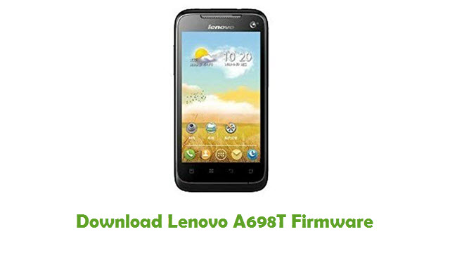 Download Lenovo A698T Firmware