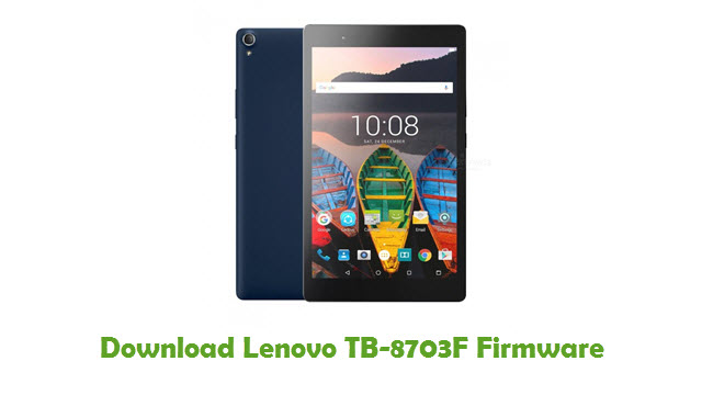 Download Lenovo TB-8703F Stock ROM