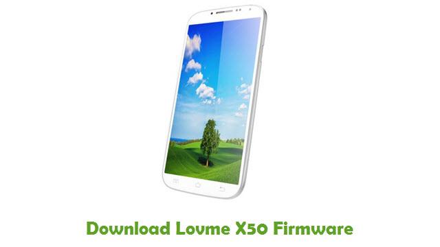 Lovme X50 Stock ROM