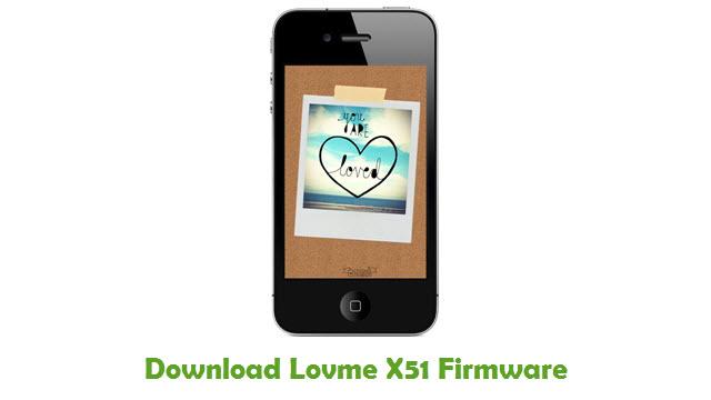 Lovme X51 Stock ROM