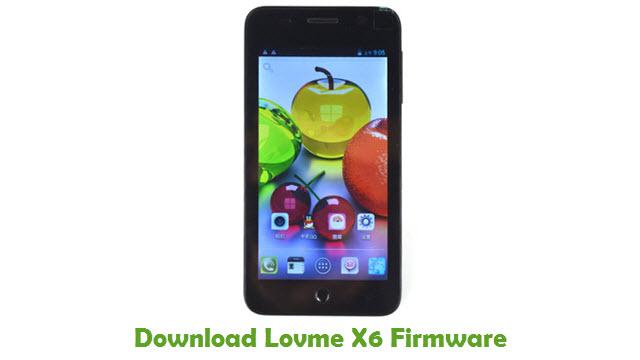Lovme X6 Stock ROM