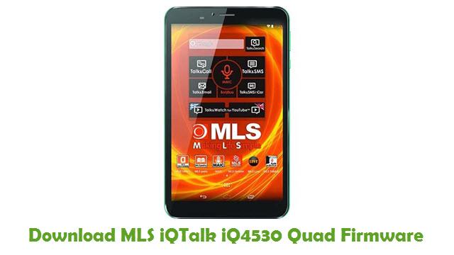 MLS iQTalk iQ4530 Quad Stock ROM