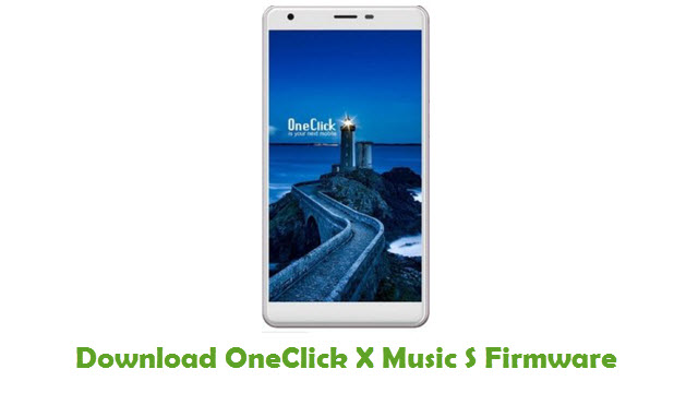 OneClick X Music S Stock ROM
