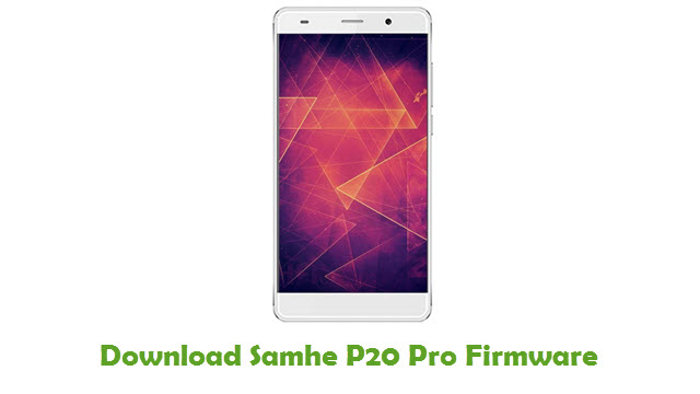 Samhe P20 Pro Stock ROM