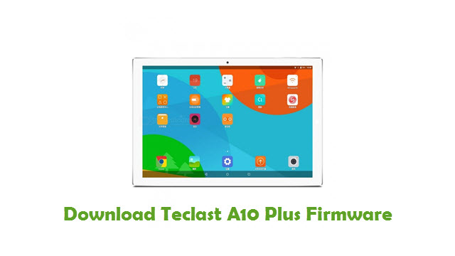Teclast A10 Plus Stock ROM