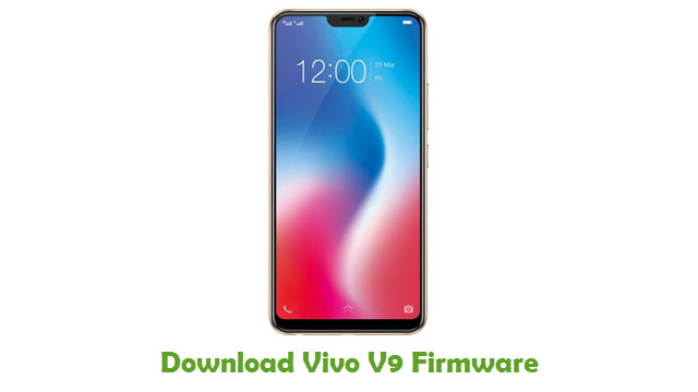Download Vivo V9 Firmware