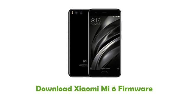 Xiaomi Mi 6 Stock ROM