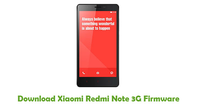 Download Xiaomi Redmi Note 3G Firmware