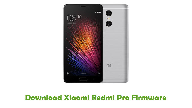 Download Xiaomi Redmi Pro Firmware