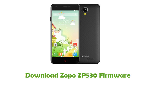 Download Zopo ZP530 Firmware