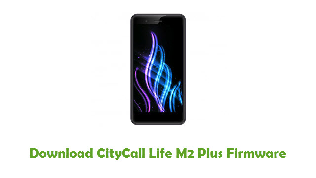 Download CityCall Life M2 Plus Firmware