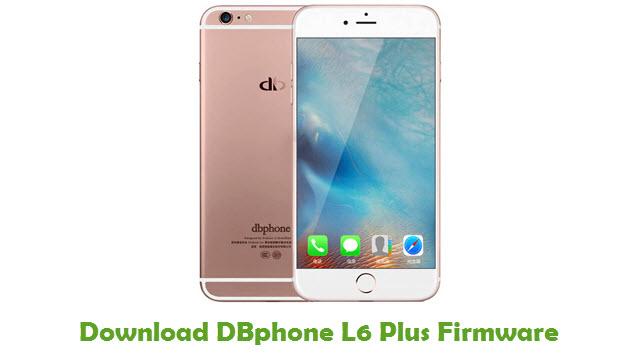 DBphone L6 Plus Stock ROM