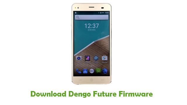 Download Dengo Future Stock ROM