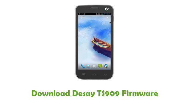 Download Desay TS909 Stock ROM
