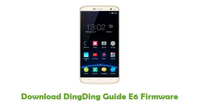 DingDing Guide E6 Stock ROM