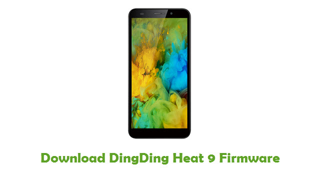 Download DingDing Heat 9 Stock ROM