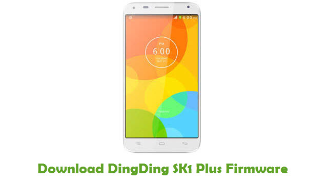 Download DingDing SK1 Plus Stock ROM