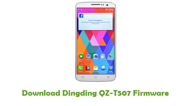 Download Dingding QZ-T507 Stock ROM