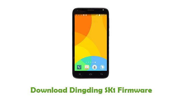 Download Dingding SK1 Stock ROM