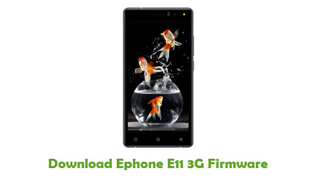 Download Ephone E11 3G Stock ROM