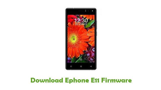 Download Ephone E11 Stock ROM