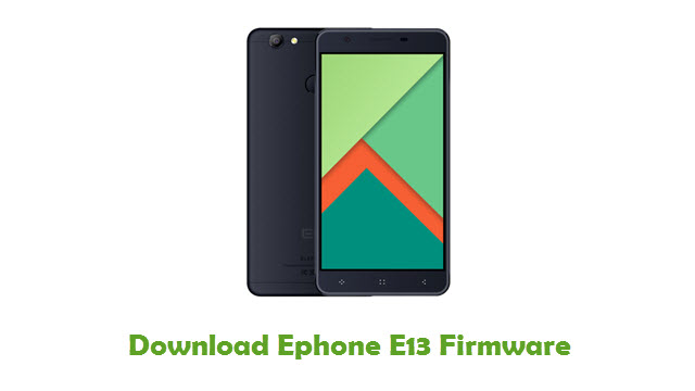 Download Ephone E13 Stock ROM