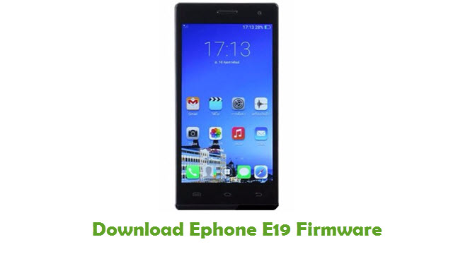 Download Ephone E19 Stock ROM