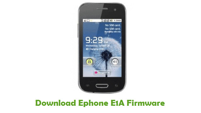 Download Ephone E1A Stock ROM