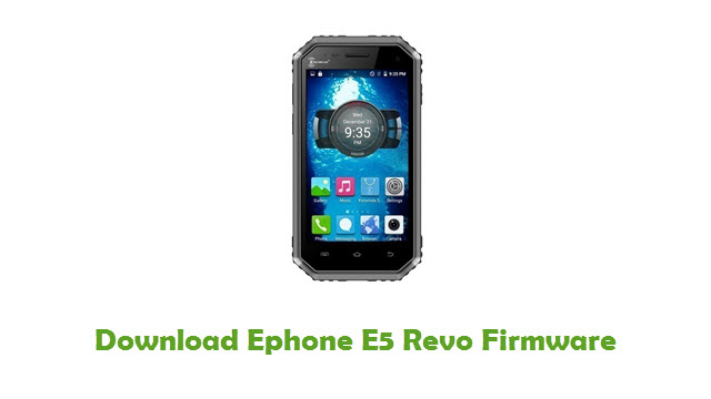 Ephone E5 Revo Stock ROM