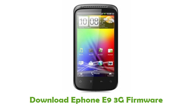 Download Ephone E9 3G Stock ROM