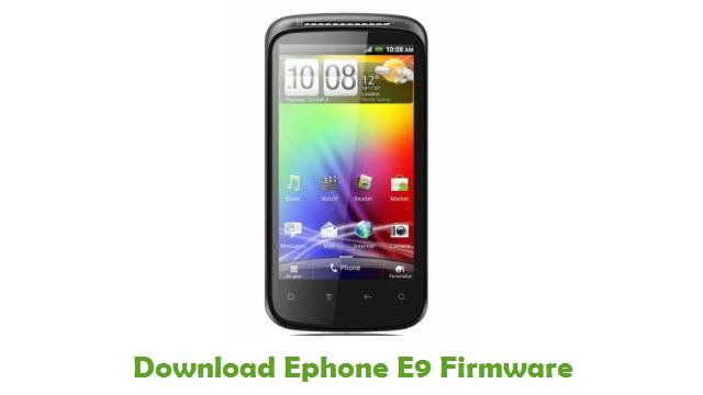 Download Ephone E9 Stock ROM