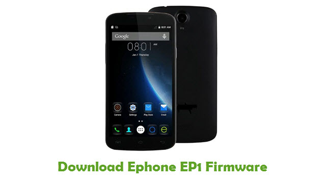 Download Ephone EP1 Stock ROM