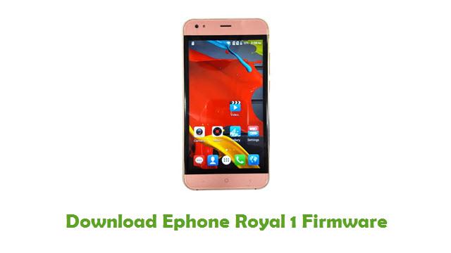 Ephone Royal 1 Stock ROM