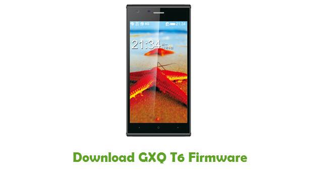 Download GXQ T6 Stock ROM